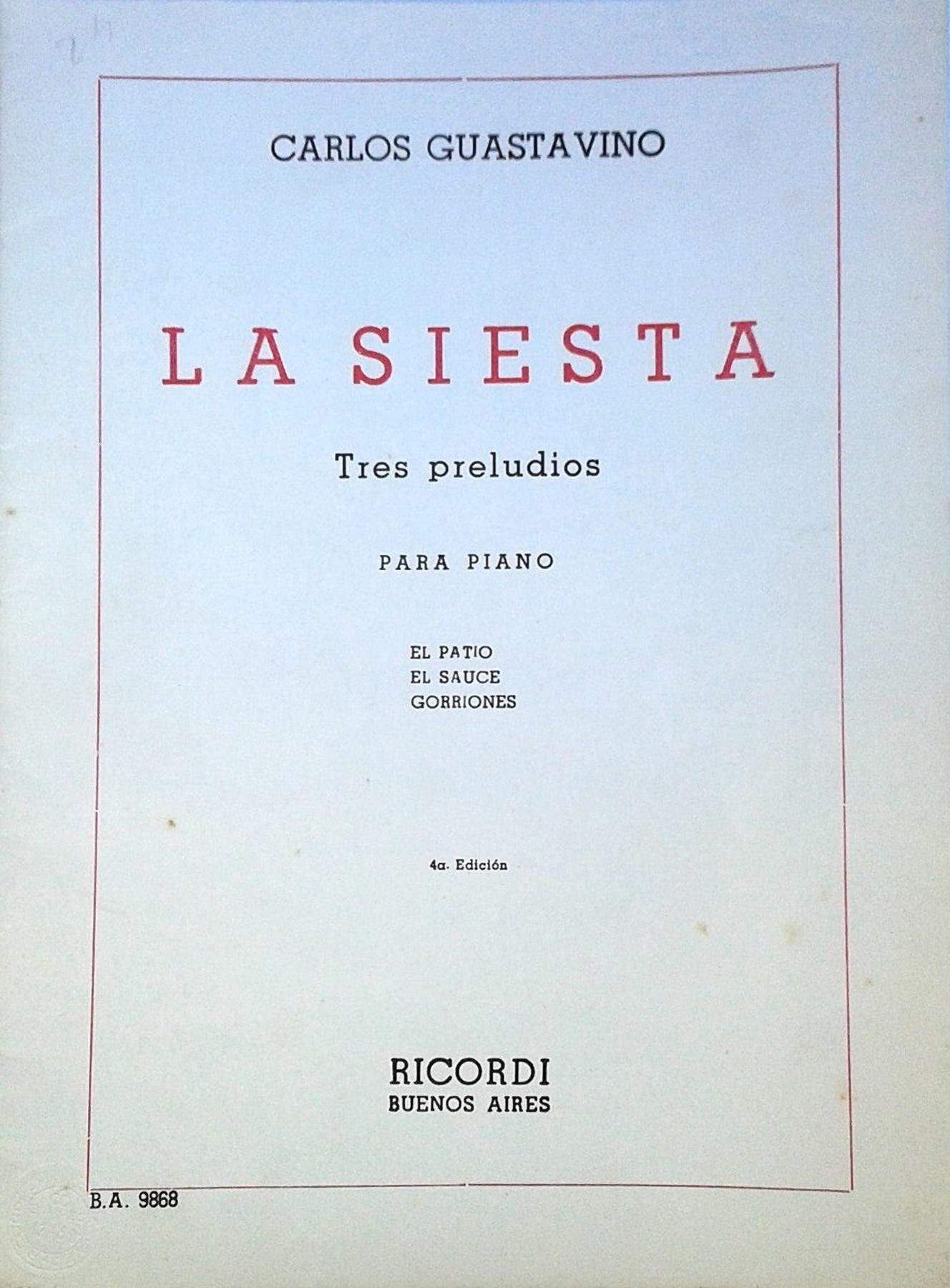 Carlos Guastavino La Siesta Tres Preludios Pianogratis