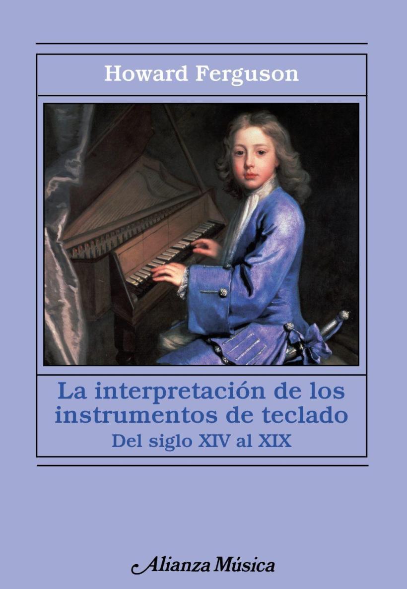 La interpretación de los instrumento de teclado - Del siglo XIV al XIX - H. Ferguson pdf