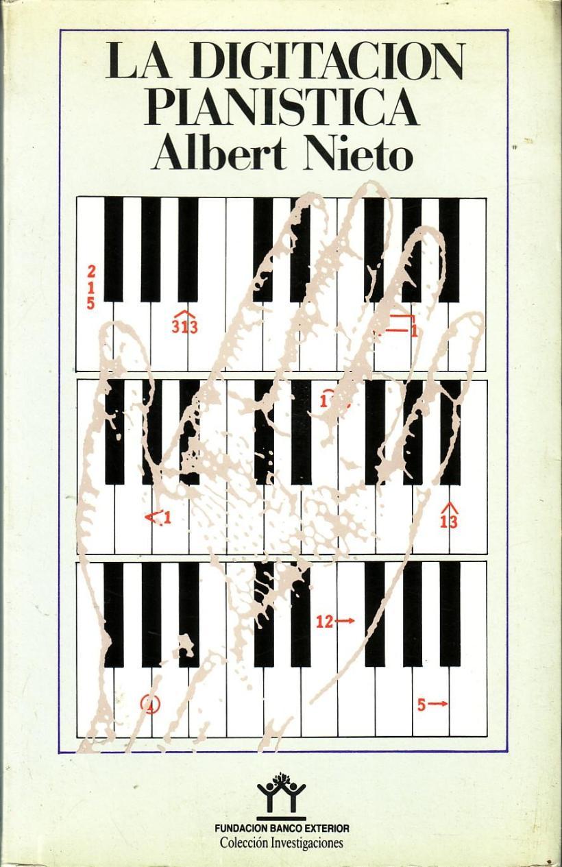 La digitación pianística - Alberto Nieto pdf